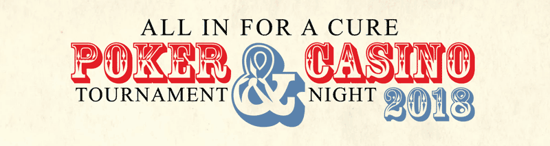 "Fifth Annual ""ALL IN FOR A CURE"" Poker & Casino Night!"